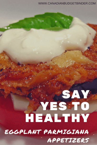 say yes to healthy EGGPLANT PARMIGIANA APPETIZERS