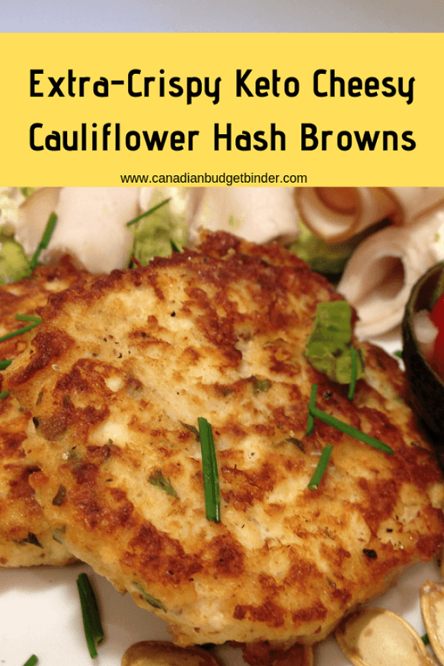 Extra-Crispy Keto Cheesy Cauliflower Hashbrowns