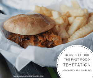 how to curb the fast food tempation after grocery shopping