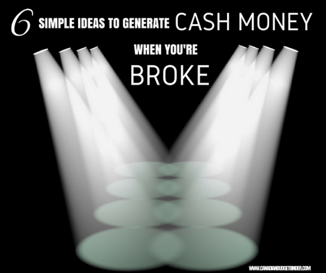 6 simple ideas to generate cash money whe you're broke