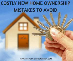 Costly New Home Ownership Mistakes You Don't Want To Make: The Saturday Weekend Review #210