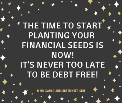 the time to start planing financial seeds is now debt free quote