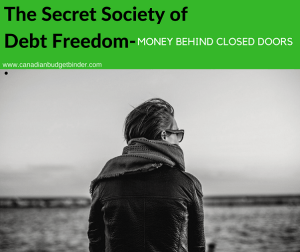 The Secret Society of debt freedom money behind closed doors. 3