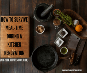 HOW TO SURVIVE MEAL-TIME DURING A KITCHEN RENOVATION 2