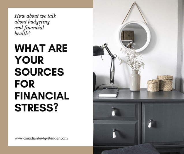 what are your sources for financial stress