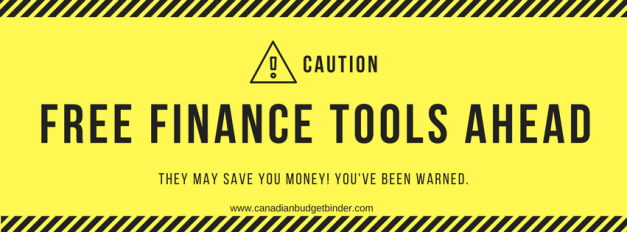 free finance tools ahead warning Canada