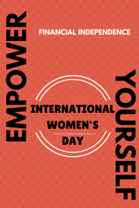 Financial Empowerment Tips For International Women's Day : February 2018 Budget Update