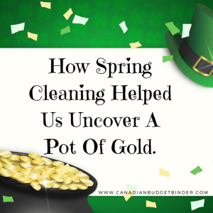 How Spring Cleaning Helped Us Uncover A Hidden Pot Of Gold : The Saturday Weekend Review #251