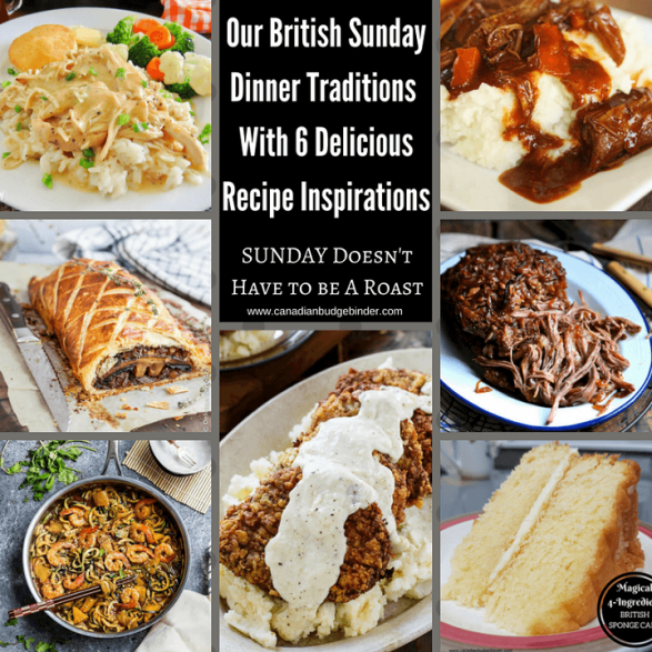 British Sunday Dinner Traditions and 6 New Meal Inspirations