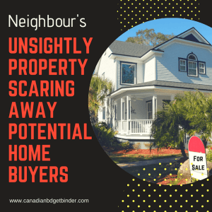 Neighbour's Unsightly Property Scares Potential Home Buyers : The Saturday Weekend Review #260