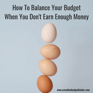 How To Budget When You Don't Earn Enough Money