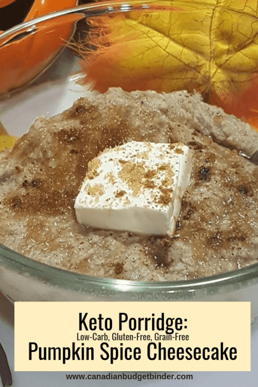 Keto Porridge Pumpkin Spice Cheesecake