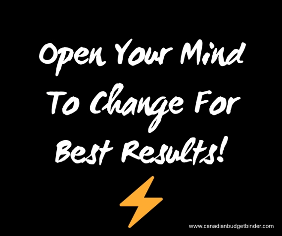 Open Your Mind To Changeand Watch Your World Open Up!