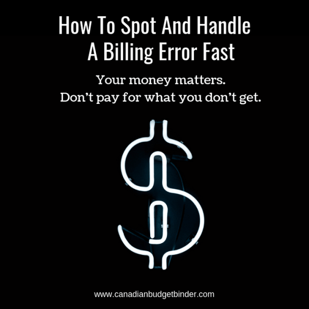 How To Spot And Handle a Billing Error Fast