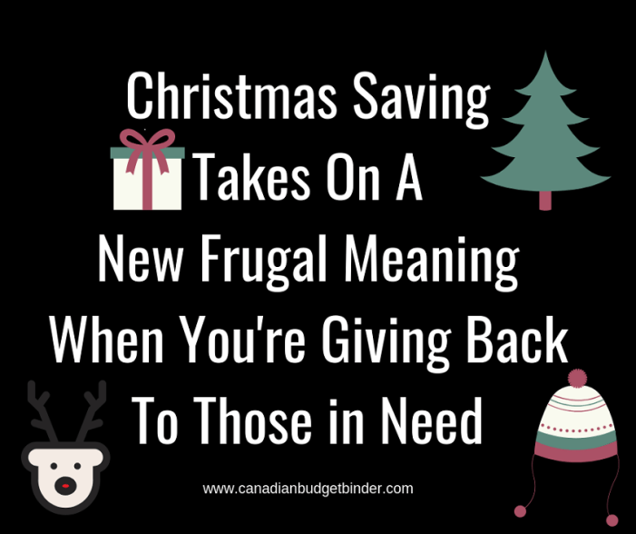 Christmas Saving Takes On A New Frugal Meaning When You're Giving Back To Those in Need