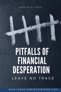5 pitfalls of financial desperation