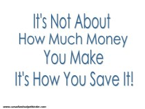 It's Not About How Much Money You Make It's How You Spend It
