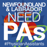 Newfoundland and Labrador Needs PAs