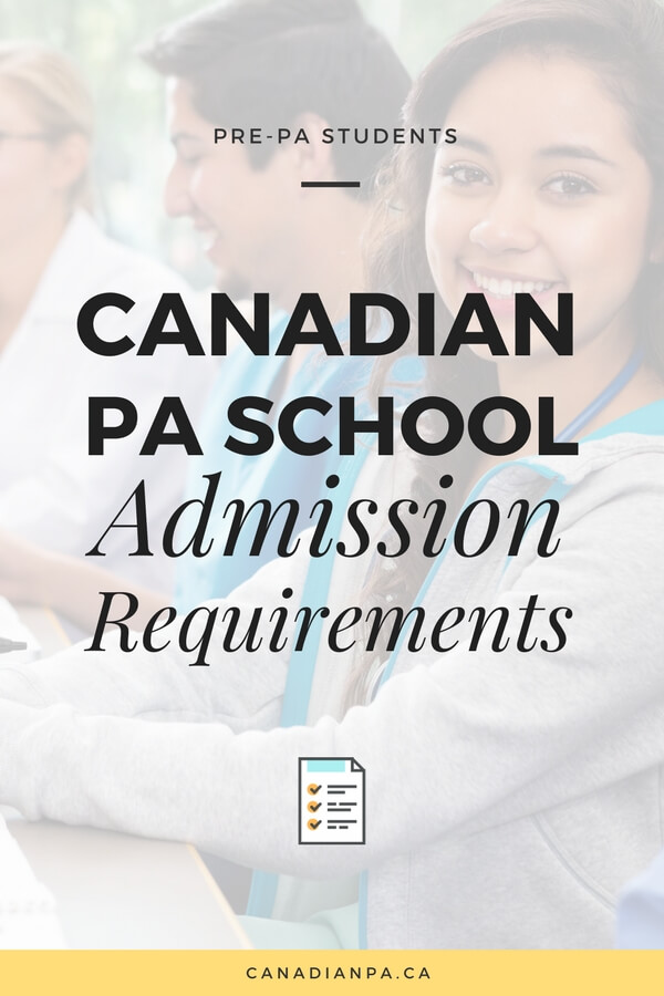 Do I meet Admission Criteria for Canadian Physician Assistant ...