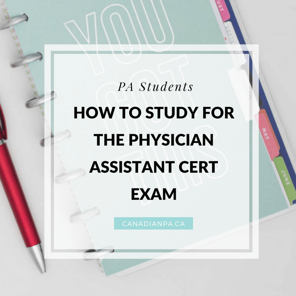Physician Assistant Certification PANCE PANRE - Canadian PA