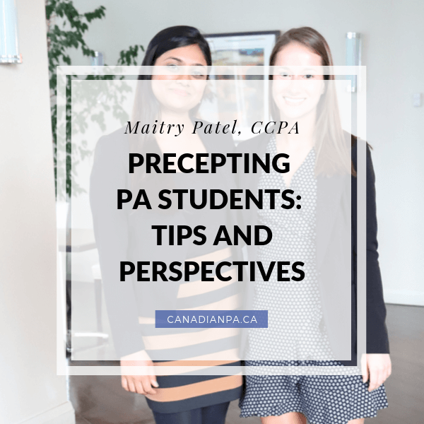 Precepting PA students - tips and Perspectives