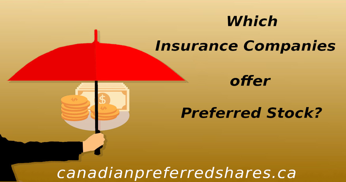 Which Insurance Companies Offer Preferred Stock ...