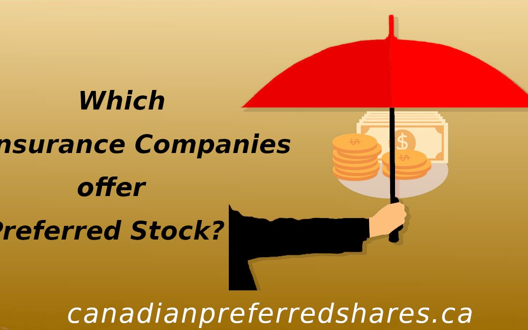 Which Insurance Companies Offer Preferred Stock