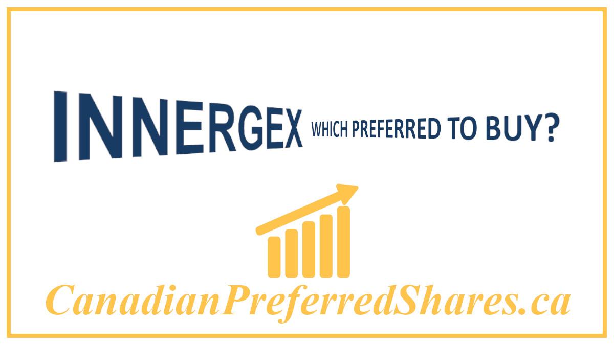 Which Innergex Preferred Should I Buy - www.canadianpreferredshares.ca