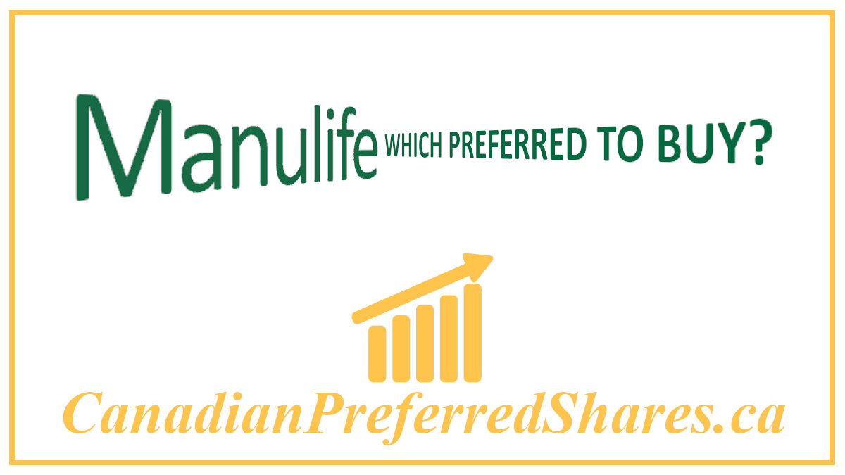Which Manulife Preferred should I Buy - www.canadianpreferredshares.ca