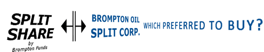Which Brompton Oil Split Corp Preferred Should I Buy  https://canadianpreferredshares.ca/rank-brompton-oil-split-corp-preferreds/which-brompton-oil-split-corp-preferred-should-i-buy/