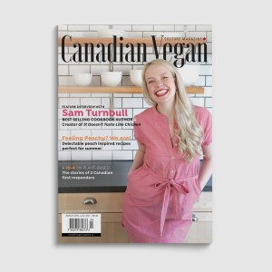 Canadian Vegan Magazine Summer Issue featuring Sam Turnbull