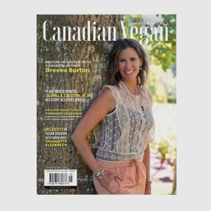 Cover of Canadian Vegan Magazine issue-5 featuring Dreena Burton