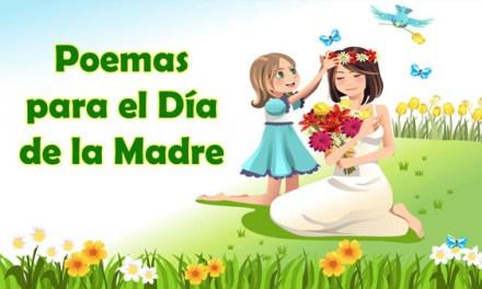 Poemas para el Dia de la Madres – Feliz dia Mama