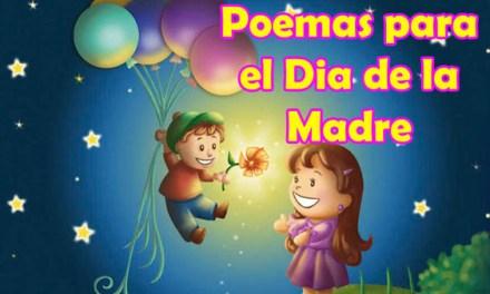 Poemas para el Dia de la Madre Hermosas, Feliz Dia de la Madre y Mama