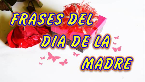 Feliz Dia de las Madres, Imagenes del Dia de las Madres con Frases para Mamá