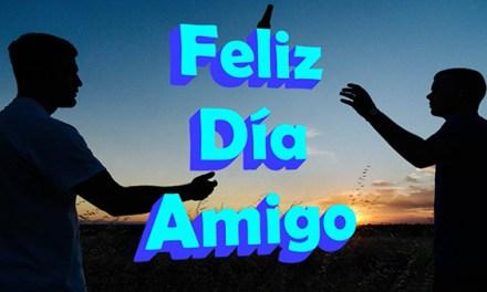 Feliz Día del Amigo con Imagenes y Frases para el Día del Amigo