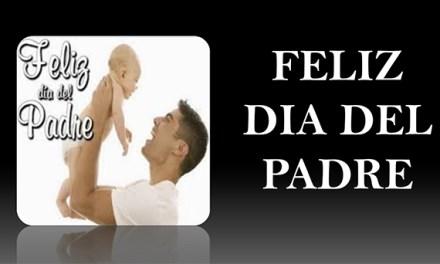 Frases Bonitas Para el Dia del Padre con Imagenes – Feliz Dia del Padre o Papa