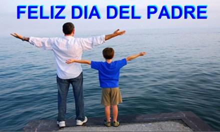 Frases Bonitas para el DIA DEL PADRE con imagenes, Feliz Dia del Padre