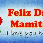 Imagenes del Dia de la MADRE con frases lindas | Feliz Dia Mama