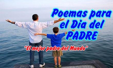 Poemas para el Dia del PADRE cortos y bonitos con letra, Feliz Dia del PADRE