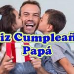 Feliz Cumpleaños PAPA querido te Amo, Padre mio te Quiero Mucho
