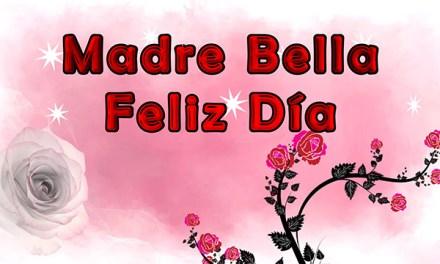Mensajes para el Dia de la Madre con Imagenes Cortas, Feliz Día Mamá 2018