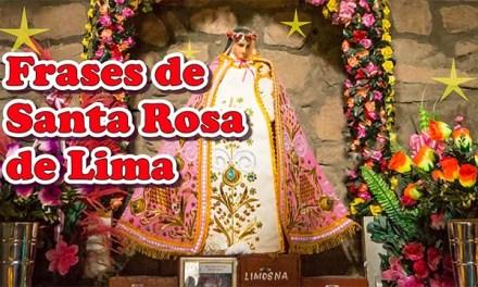 Frases de Santa Rosa de Lima cortas