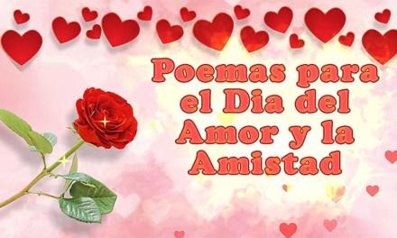 Poemas para el Dia del Amor y la Amistad Cortos, Feliz Dia de San Valentin 2019