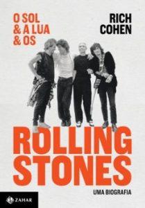 """Livro: """"O sol & a lua & os Rolling Stones"""""""
