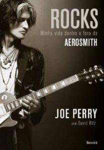 """Livro: """"Rocks – Minha Vida Dentro e Fora do Aerosmith"""""""