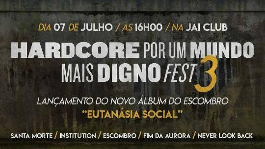 3º Hardcore Por Um Mundo Mais Digno Fest