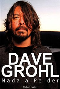 "Livro: ""Dave Grohl – Nada a Perder"""