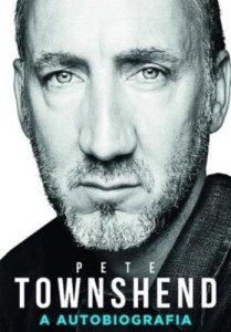 "Livro: ""Pete Townshend, A autobiografia"""