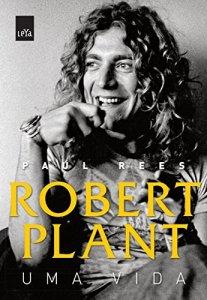 "Livro: ""Robert Plant, Uma vida"""